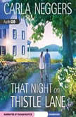 That Night on Thistle Lane, Carla Neggers
