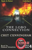 The Lobo Connection, Chet Cunningham