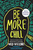 Be More Chill, Ned Vizzini
