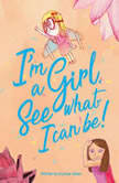 I'm a Girl. See what I can be!, Eunice Olsen