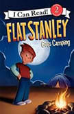 Flat Stanley Goes Camping, Jeff Brown
