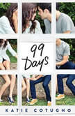 99 Days, Katie Cotugno