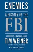 Enemies A History of the FBI, Tim Weiner