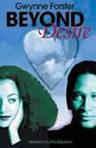 Beyond Desire, Gwynne Forster