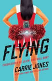 Flying, Carrie Jones