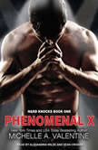 Phenomenal X, Michelle A. Valentine