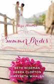 Summer Brides A Year of Weddings Novella Collection, Beth Wiseman