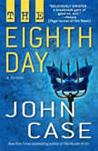 The Eighth Day, John Case