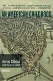 An American Childhood, Annie Dillard