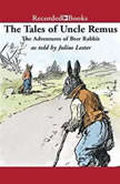 Tales of Uncle Remus The Adventures of Brer Rabbit, Julius Lester