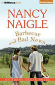 Barbecue and Bad News, Nancy Naigle