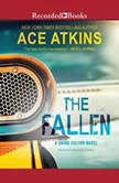 The Fallen, Ace Atkins