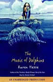 The Music of Dolphins, Karen Hesse