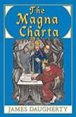 The Magna Charta, James Daugherty
