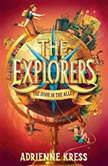 The Explorers: The Door in the Alley, Adrienne Kress