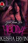 Girls from da Hood 4, Ashley & JaQuavis; Ayana Ellis