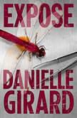Expose, Danielle Girard