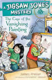 The Case of the Vanishing Painting, James Preller