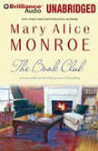 The Book Club, Mary Alice Monroe