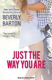 Just the Way You Are, Beverly Barton