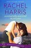 Accidentally Married on Purpose, Rachel Harris