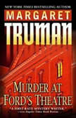 Murder at Ford's Theatre, Margaret Truman