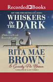 Whiskers in the Dark, Rita Mae Brown