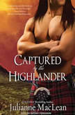 Captured by the Highlander, Julianne MacLean