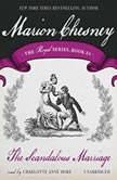 The Scandalous Marriage, M. C. Beaton