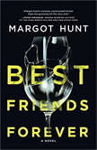 Best Friends Forever, Margot Hunt