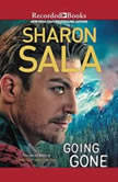 Going Gone, Sharon Sala