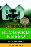 Nobody's Fool, Richard Russo