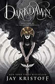 Darkdawn Book Three of the Nevernight Chronicle, Jay Kristoff