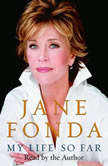 My Life So Far, Jane Fonda