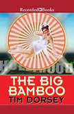 The Big Bamboo, Tim Dorsey