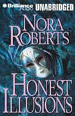 Honest Illusions, Nora Roberts