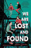 We are Lost and Found, Helene Dunbar