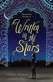 Written in the Stars, Aisha Saeed
