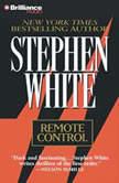 Remote Control, Stephen White