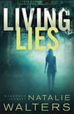 Living Lies, Natalie Walters