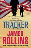 Tracker: A Short Story Exclusive, James Rollins