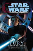 Star Wars Legacy of the Force Fury