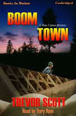 Boom Town, Trevor Scott