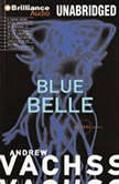 Blue Belle, Andrew Vachss