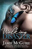 Walking Disaster, Jamie McGuire