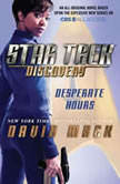 Star Trek: Discovery: Desperate Hours, David Mack