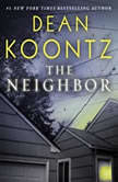 The Neighbor, Dean Koontz