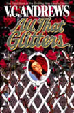All That Glitters, V.C. Andrews