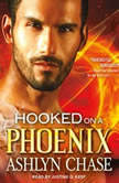 Hooked on a Phoenix, Ashlyn Chase