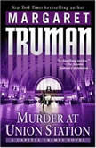 Murder at Union Station, Margaret Truman